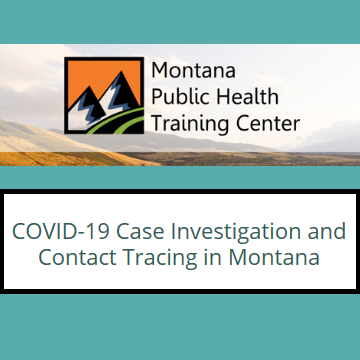 Montana Public Health Training Center offers free, online COVID-19 contact tracing course
